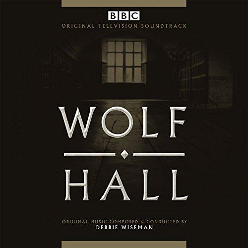 Wolf Hall (Original Television Soundtrack)