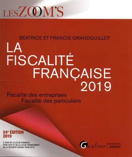La fiscalité française par  Béatrice et Francis Grandguillot