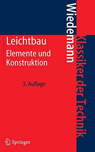 Abb Technik (Leichtbau: Elemente und Konstruktion (Klassiker der Technik))