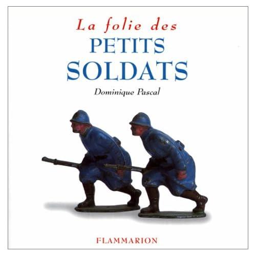 La folie des petits soldats