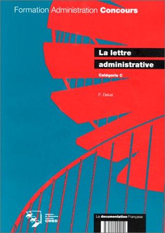 La lettre administrative (catégorie c)