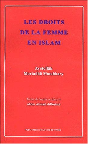 Les droits de la femme en Islam par Mutahhari Morteza