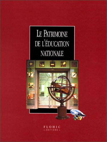 Le patrimoine de l'Education Nationale