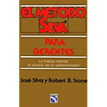 Metodo Silva Para Gerentes/Silva Mind Control for Managers