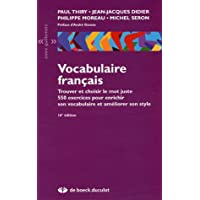 Vocabulaire français: Trouver et choisir le mot juste (2005)
