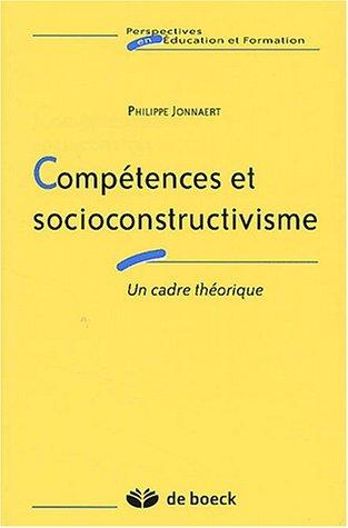 Compétences et socioconstructivisme. Un cadre théorique