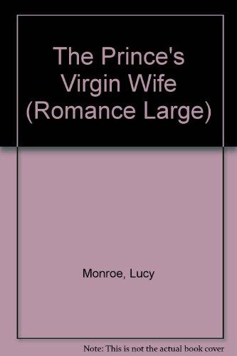 Prince's Virgin Wife (Mills & Boon Largeprint Romance)