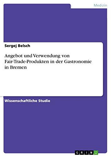 Angebot und Verwendung von Fair-Trade-Produkten in der Gastronomie in Bremen