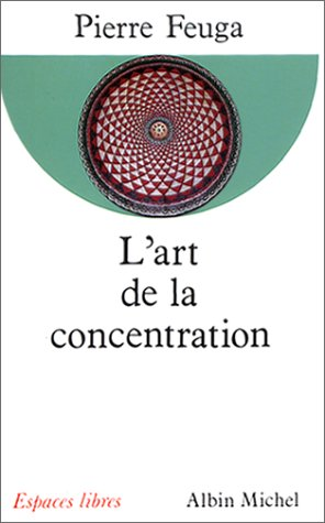 L'Art de la concentration