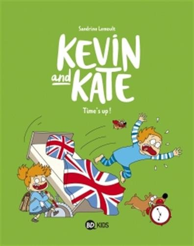 Kevin and Kate, Tome 02: Time's up !