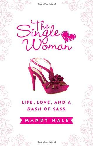 the-single-woman-life-love-and-a-dash-of-sass