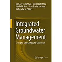 Integrated Groundwater Management: Concepts, Approaches and Challenges (English Edition)