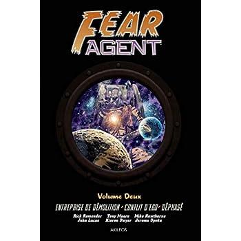 Fear Agent - Intégrale 2