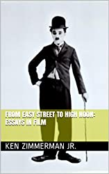 From Easy Street to High Noon: Essays in Film