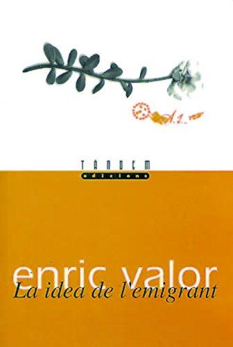 La idea de l'emigrant (Obra Literària Completa d'Enric Valor)
