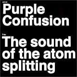 The-Sound-Of-The-Atom-Splitting