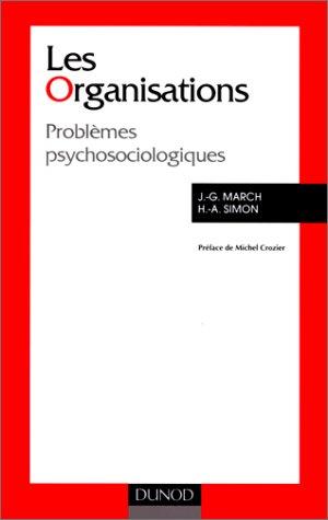 LES ORGANISATIONS. Problèmes psychosociologiques