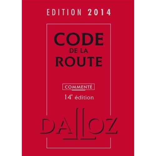 Code de la route 2014, commenté - 14e éd.