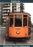 Mailands Tram-Veteranen