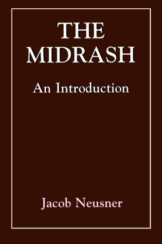 Midrash: An Introduction by Jacob Neusner (1994-10-01)