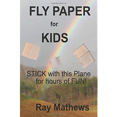 Fly Paper for Kids: STICK with this airplane for hours of fun: Volume 1
