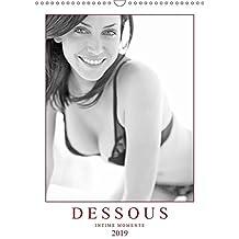 Dessous: Intime Momente (Wandkalender 2019 DIN A3 hoch): Sinnliche Erotik - Verführerische Dessous (Monatskalender, 14 Seiten ) (CALVENDO Menschen)