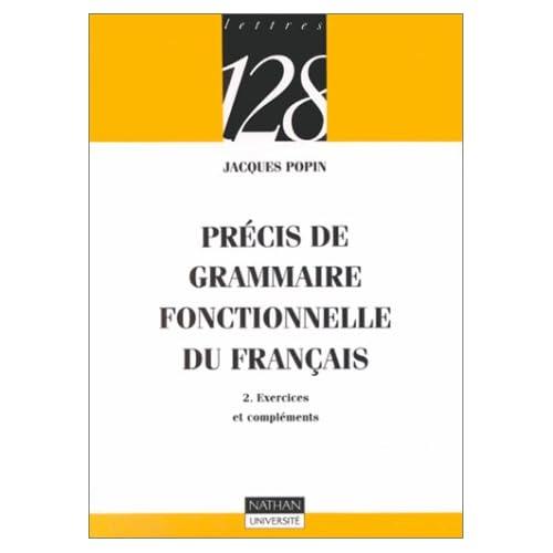 Précis de grammaire fonctionnelle du Français, tome 2 : Exercices et compléments