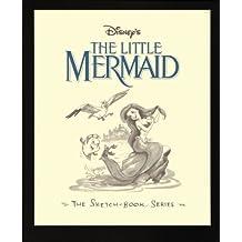 Disney's the Little Mermaid: Sketch Book