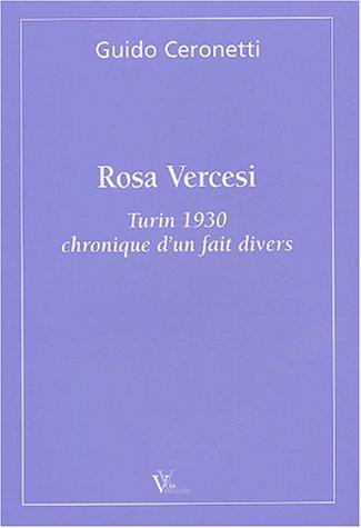 Rosa Vercesi : Turin 1930, chronique d'un fait divers