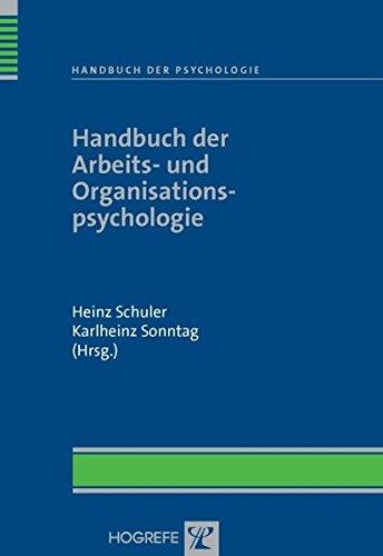Handbuch der Arbeits- und Organisationspsychologie (Handbuch der Psychologie)