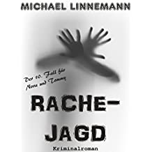 Rachejagd: Kriminalroman