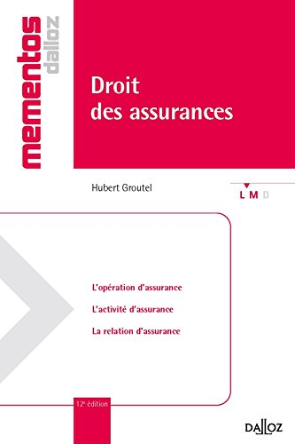 Droit des assurances - 12e éd.: Mémentos