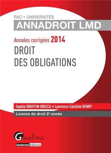 Droit des obligations : Annales corrigées Licence de droit 2e année par Sophie Druffin-Bricca