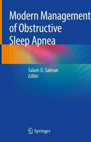 Modern Management of Obstructive Sleep Apnea