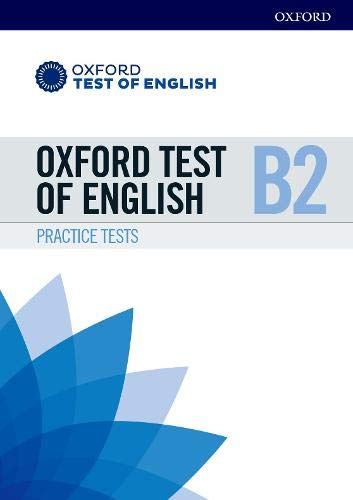 Oxford Test of English: B2: Practice Tests: Preparation