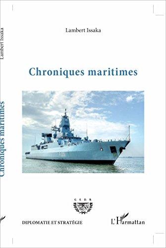 Chroniques maritimes (Diplomatie et stratégie) par Lambert Issaka