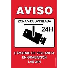 Señaletica. Zona Videovigilada 24h. Cartel de PVC.