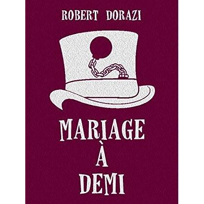 Mariage à Demi