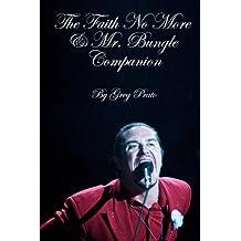 The Faith No More & Mr. Bungle Companion (English Edition)