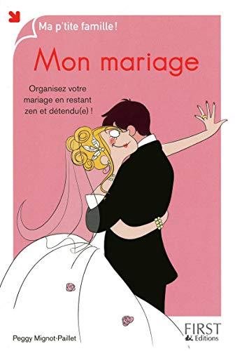 Mon mariage par Peggy MIGNOT-PAILLET
