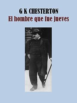 El Hombre Que Fue Jueves Ebook Gilbert Keith Chesterton