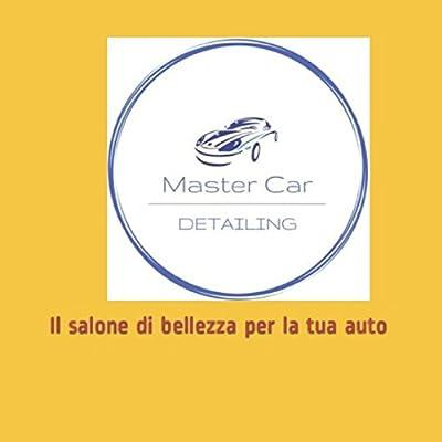 Master Car Detailing: Il Salone Di Bellezza Per La Tua Auto