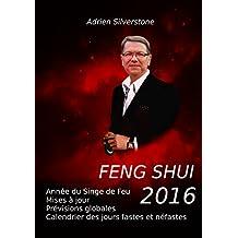 Feng Shui 2016: Année du Singe de Feu