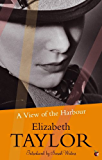 A View Of The Harbour: A Virago Modern Classic (VMC Book 2445)