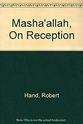 Masha'allah, On Reception