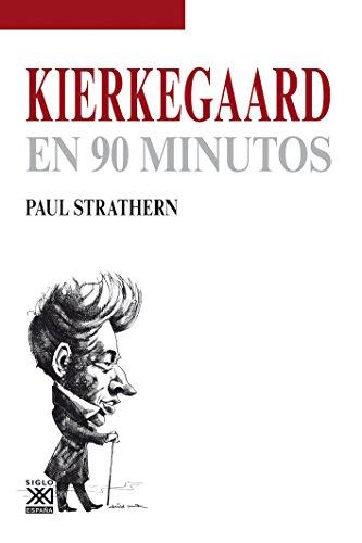 Kierkegaard en 90 minutos por Paul Strathern