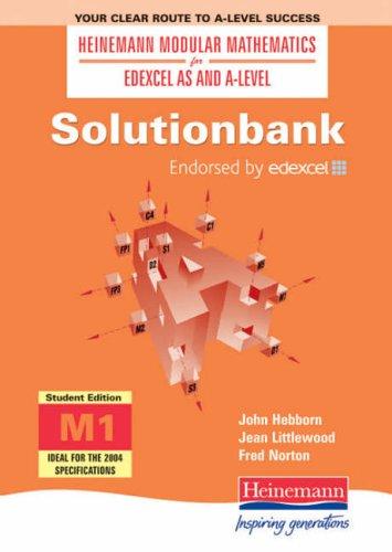 Solutionbank: Mechanics 1 Student Edition: Student Edition 1 (Heinemann Modular Mathematics for Edexcel AS and A Level)