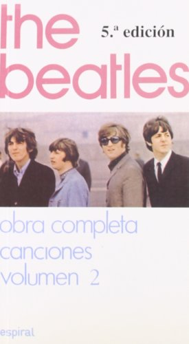 The Beatles. Obra Completa. Canciones - Volumen 2 (Espiral / Canciones)