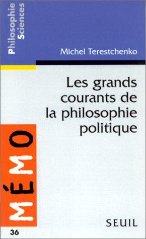 Les grands courants de la philosophie politique