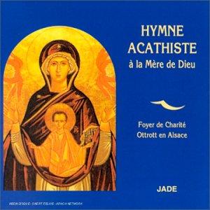 Hymne Acathiste ? la M?Re de d